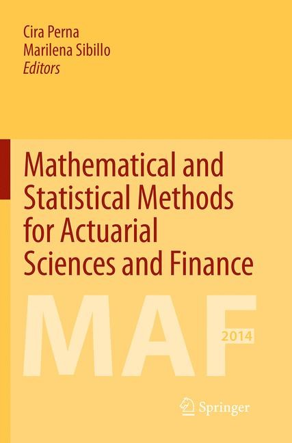 Abbildung von Perna / Sibillo   Mathematical and Statistical Methods for Actuarial Sciences and Finance   Softcover reprint of the original 1st ed. 2014   2016