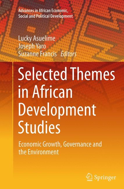 Abbildung von Asuelime / Yaro / Francis | Selected Themes in African Development Studies | Softcover reprint of the original 1st ed. 2014 | 2016