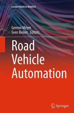 Abbildung von Meyer / Beiker | Road Vehicle Automation | Softcover reprint of the original 1st ed. 2014 | 2016