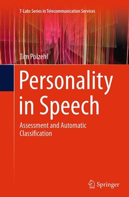 Abbildung von Polzehl | Personality in Speech | Softcover reprint of the original 1st ed. 2015 | 2016 | Assessment and Automatic Class...