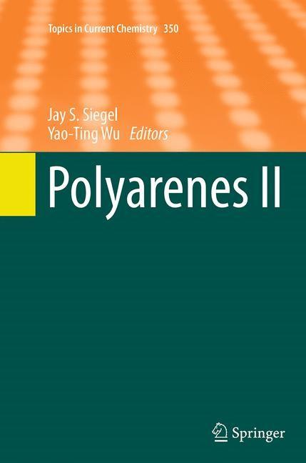 Abbildung von Siegel / Wu | Polyarenes II | Softcover reprint of the original 1st ed. 2014 | 2016