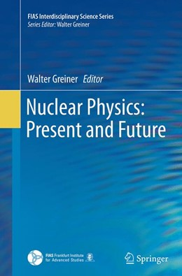 Abbildung von Greiner | Nuclear Physics: Present and Future | Softcover reprint of the original 1st ed. 2015 | 2016