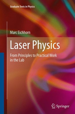 Abbildung von Eichhorn | Laser Physics | Softcover reprint of the original 1st ed. 2014 | 2016 | From Principles to Practical W...