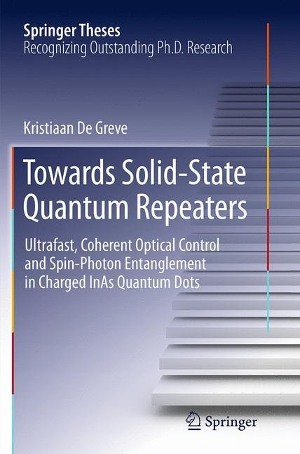 Abbildung von De Greve | Towards Solid-State Quantum Repeaters | Softcover reprint of the original 1st ed. 2013 | 2016