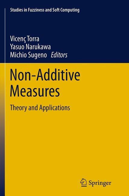 Abbildung von Torra / Narukawa / Sugeno   Non-Additive Measures   Softcover reprint of the original 1st ed. 2014   2016