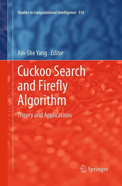 Abbildung von Yang | Cuckoo Search and Firefly Algorithm | Softcover reprint of the original 1st ed. 2014 | 2016