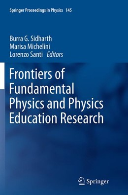 Abbildung von Sidharth / Michelini / Santi | Frontiers of Fundamental Physics and Physics Education Research | Softcover reprint of the original 1st ed. 2014 | 2016 | 145
