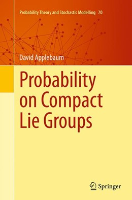 Abbildung von Applebaum | Probability on Compact Lie Groups | Softcover reprint of the original 1st ed. 2014 | 2016 | 70