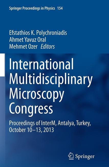 Abbildung von Polychroniadis / Oral / Ozer   International Multidisciplinary Microscopy Congress   Softcover reprint of the original 1st ed. 2014   2016