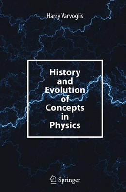 Abbildung von Varvoglis | History and Evolution of Concepts in Physics | Softcover reprint of the original 1st ed. 2014 | 2016