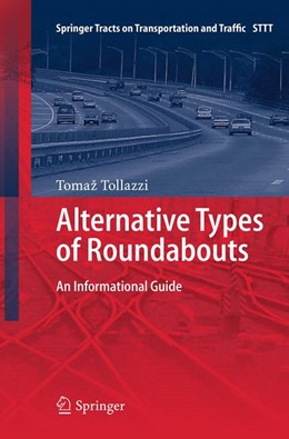 Abbildung von Tollazzi | Alternative Types of Roundabouts | Softcover reprint of the original 1st ed. 2015 | 2016 | An Informational Guide | 6