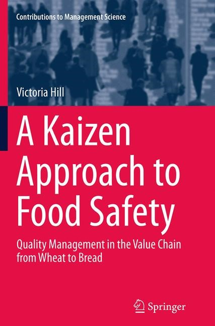 Abbildung von Hill | A Kaizen Approach to Food Safety | Softcover reprint of the original 1st ed. 2014 | 2016