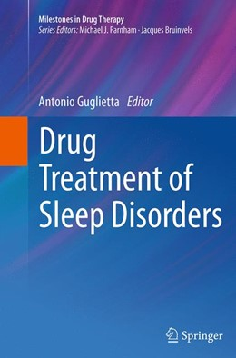 Abbildung von Guglietta | Drug Treatment of Sleep Disorders | Softcover reprint of the original 1st ed. 2015 | 2016