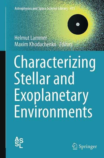 Abbildung von Lammer / Khodachenko | Characterizing Stellar and Exoplanetary Environments | Softcover reprint of the original 1st ed. 2015 | 2016