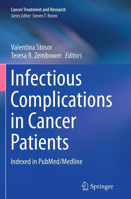 Abbildung von Stosor / Zembower | Infectious Complications in Cancer Patients | Softcover reprint of the original 1st ed. 2014 | 2016