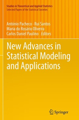 Abbildung von Pacheco / Santos / Oliveira / Paulino | New Advances in Statistical Modeling and Applications | Softcover reprint of the original 1st ed. 2014 | 2016