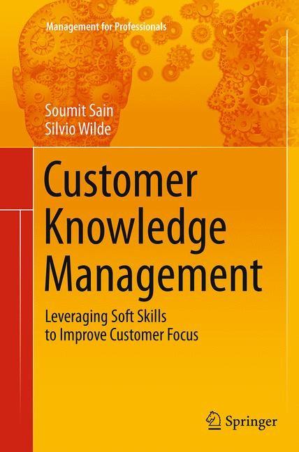 Abbildung von Sain / Wilde | Customer Knowledge Management | Softcover reprint of the original 1st ed. 2014 | 2016