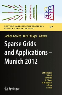 Abbildung von Garcke / Pflüger | Sparse Grids and Applications - Munich 2012 | Softcover reprint of the original 1st ed. 2014 | 2016