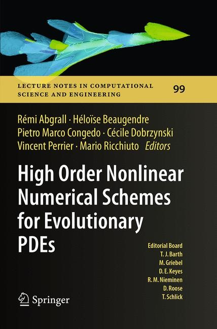 High Order Nonlinear Numerical Schemes for Evolutionary PDEs | Abgrall / Beaugendre / Congedo / Dobrzynski / Perrier / Ricchiuto | Softcover reprint of the original 1st ed. 2014, 2016 | Buch (Cover)