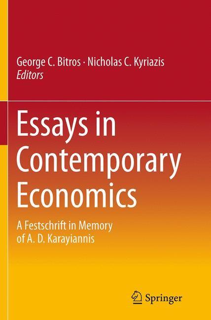 Abbildung von Bitros / Kyriazis   Essays in Contemporary Economics   Softcover reprint of the original 1st ed. 2015   2016