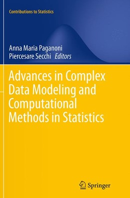 Abbildung von Paganoni / Secchi | Advances in Complex Data Modeling and Computational Methods in Statistics | Softcover reprint of the original 1st ed. 2015 | 2016