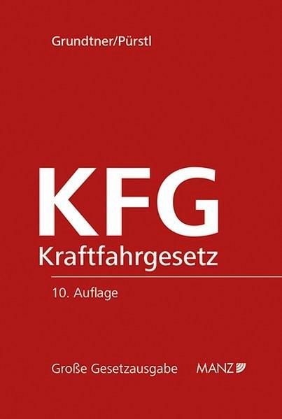Abbildung von Grundtner / Pürstl | KFG Kraftfahrgesetz | 2016