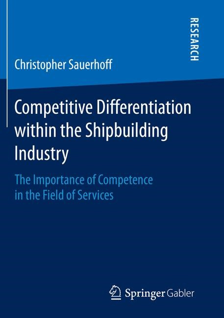 Abbildung von Sauerhoff | Competitive Differentiation within the Shipbuilding Industry | Softcover reprint of the original 1st ed. 2014 | 2016