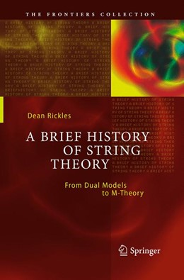 Abbildung von Rickles | A Brief History of String Theory | Softcover reprint of the original 1st ed. 2014 | 2016