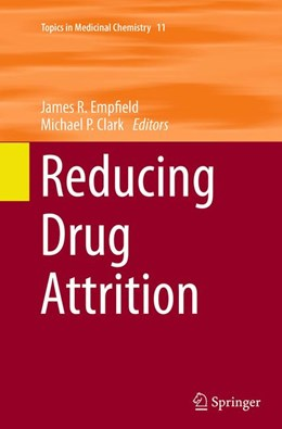 Abbildung von Empfield / P Clark | Reducing Drug Attrition | Softcover reprint of the original 1st ed. 2014 | 2016 | 11