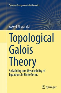 Abbildung von Khovanskii | Topological Galois Theory | Softcover reprint of the original 1st ed. 2014 | 2016 | Solvability and Unsolvability ...
