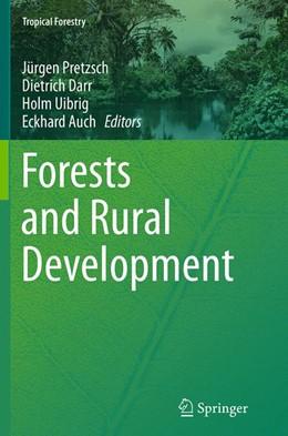 Abbildung von Pretzsch / Darr / Uibrig / Auch | Forests and Rural Development | Softcover reprint of the original 1st ed. 2014 | 2016