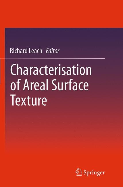Abbildung von Leach | Characterisation of Areal Surface Texture | Softcover reprint of the original 1st ed. 2013 | 2016