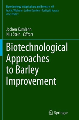 Abbildung von Kumlehn / Stein | Biotechnological Approaches to Barley Improvement | Softcover reprint of the original 1st ed. 2014 | 2016