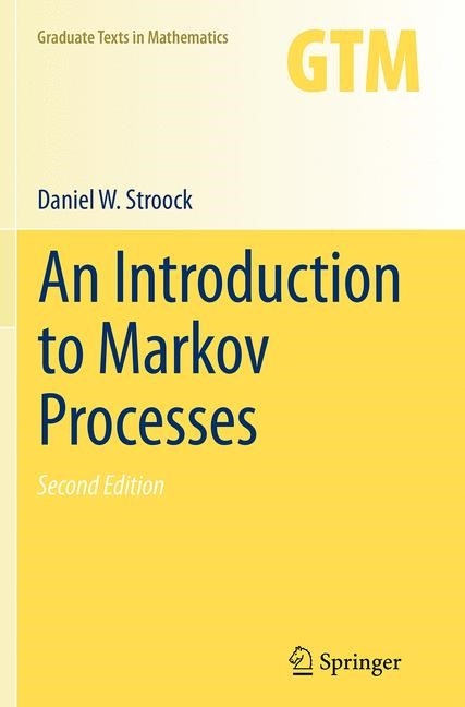 Abbildung von Stroock | An Introduction to Markov Processes | Softcover reprint of the original 2nd ed. 2014 | 2016