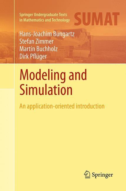Abbildung von Bungartz / Zimmer / Buchholz | Modeling and Simulation | Softcover reprint of the original 1st ed. 2014 | 2016
