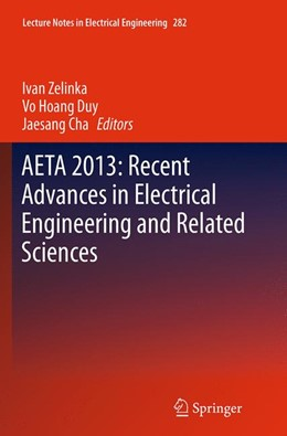 Abbildung von Zelinka / Duy / Cha | AETA 2013: Recent Advances in Electrical Engineering and Related Sciences | Softcover reprint of the original 1st ed. 2014 | 2016 | 282