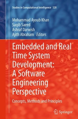 Abbildung von Khan / Saeed / Darwish / Abraham | Embedded and Real Time System Development: A Software Engineering Perspective | Softcover reprint of the original 1st ed. 2014 | 2016 | Concepts, Methods and Principl... | 520