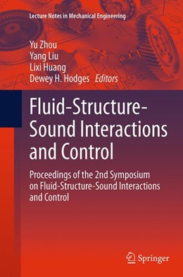 Abbildung von Zhou / Liu / Huang / Hodges   Fluid-Structure-Sound Interactions and Control   Softcover reprint of the original 1st ed. 2014   2016