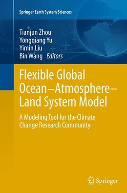 Abbildung von Zhou / Yu / Liu / Wang | Flexible Global Ocean-Atmosphere-Land System Model | Softcover reprint of the original 1st ed. 2014 | 2016 | A Modeling Tool for the Climat...