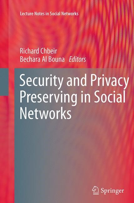 Abbildung von Chbeir / Al Bouna | Security and Privacy Preserving in Social Networks | Softcover reprint of the original 1st ed. 2013 | 2016