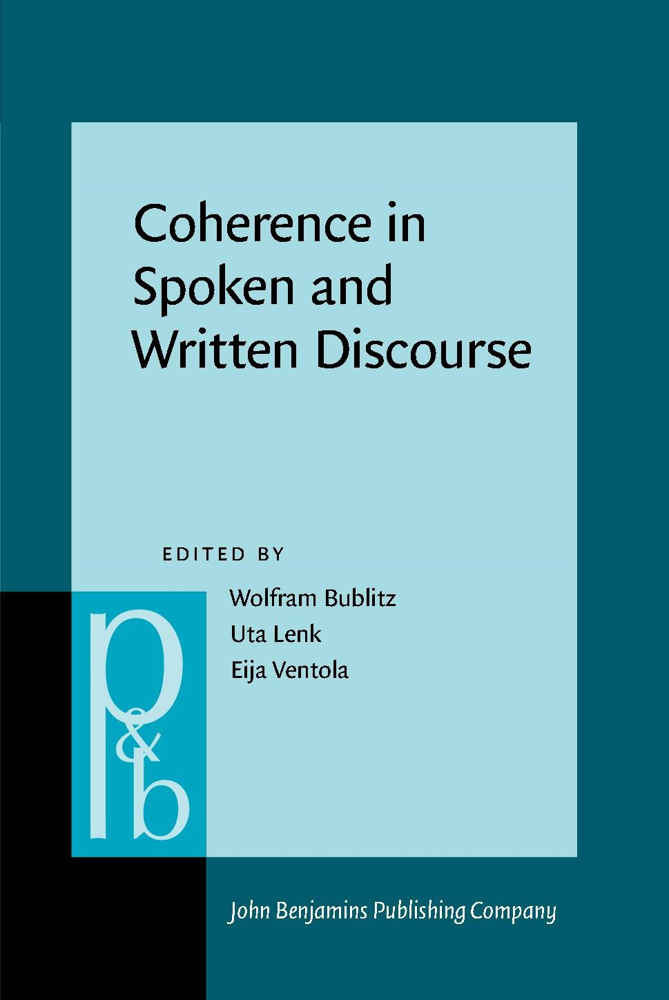 Coherence in Spoken and Written Discourse | Bublitz / Lenk / Ventola | Buch (Cover)