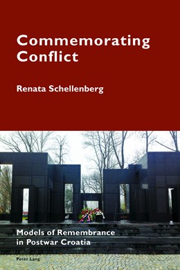 Abbildung von Schellenberg | Commemorating Conflict | 2016 | Models of Remembrance in Postw...