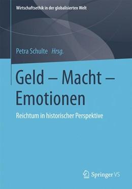 Abbildung von Schulte | Geld - Macht - Emotionen | 1. Auflage | 2020 | beck-shop.de
