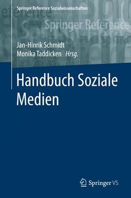 Abbildung von Schmidt / Taddicken | Handbuch Soziale Medien | 2016
