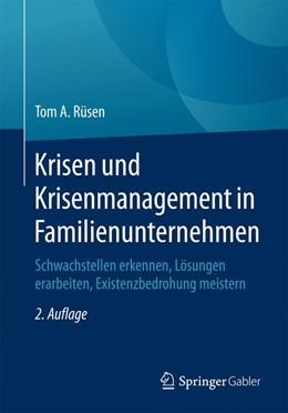 Abbildung von Rüsen | Krisen und Krisenmanagement in Familienunternehmen | 2. Auflage | 2016 | beck-shop.de