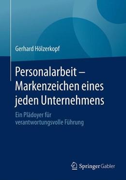 Abbildung von Hölzerkopf | Personalarbeit - Markenzeichen eines jeden Unternehmens | 2016 | Ein Plädoyer für verantwortung...