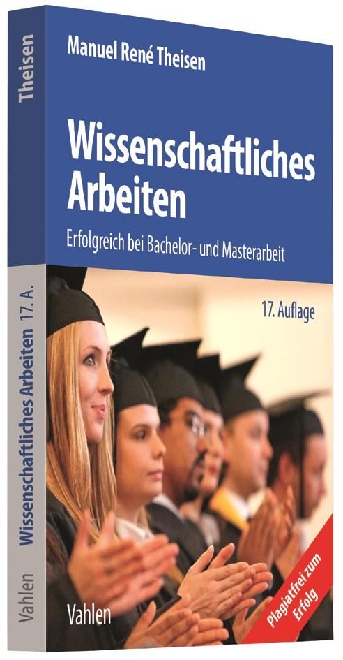 Wissenschaftliches Arbeiten | Theisen | 17., aktualisierte und bearbeitete Auflage, 2017 | Buch (Cover)