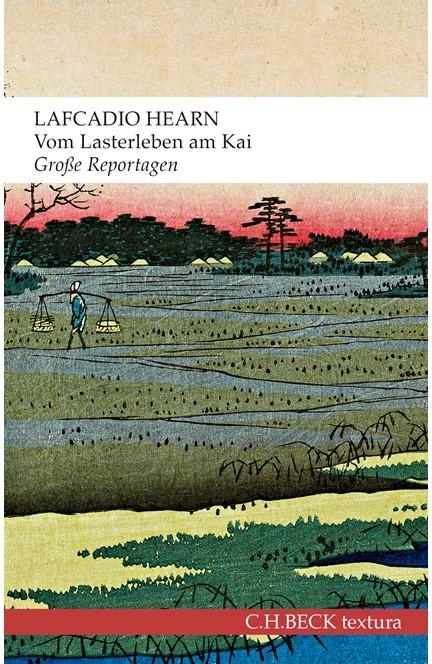 Cover: Lafcadio Hearn, Vom Lasterleben am Kai
