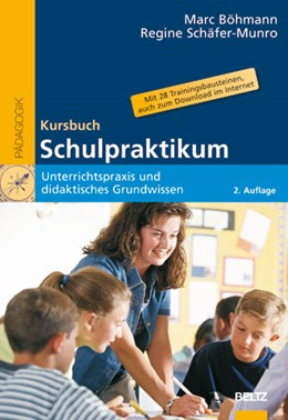 Abbildung von Böhmann / Schäfer-Munro | Kursbuch Schulpraktikum | 2., neu ausgestattete Aufl. | 2008 | Unterrichtspraxis und didaktis...