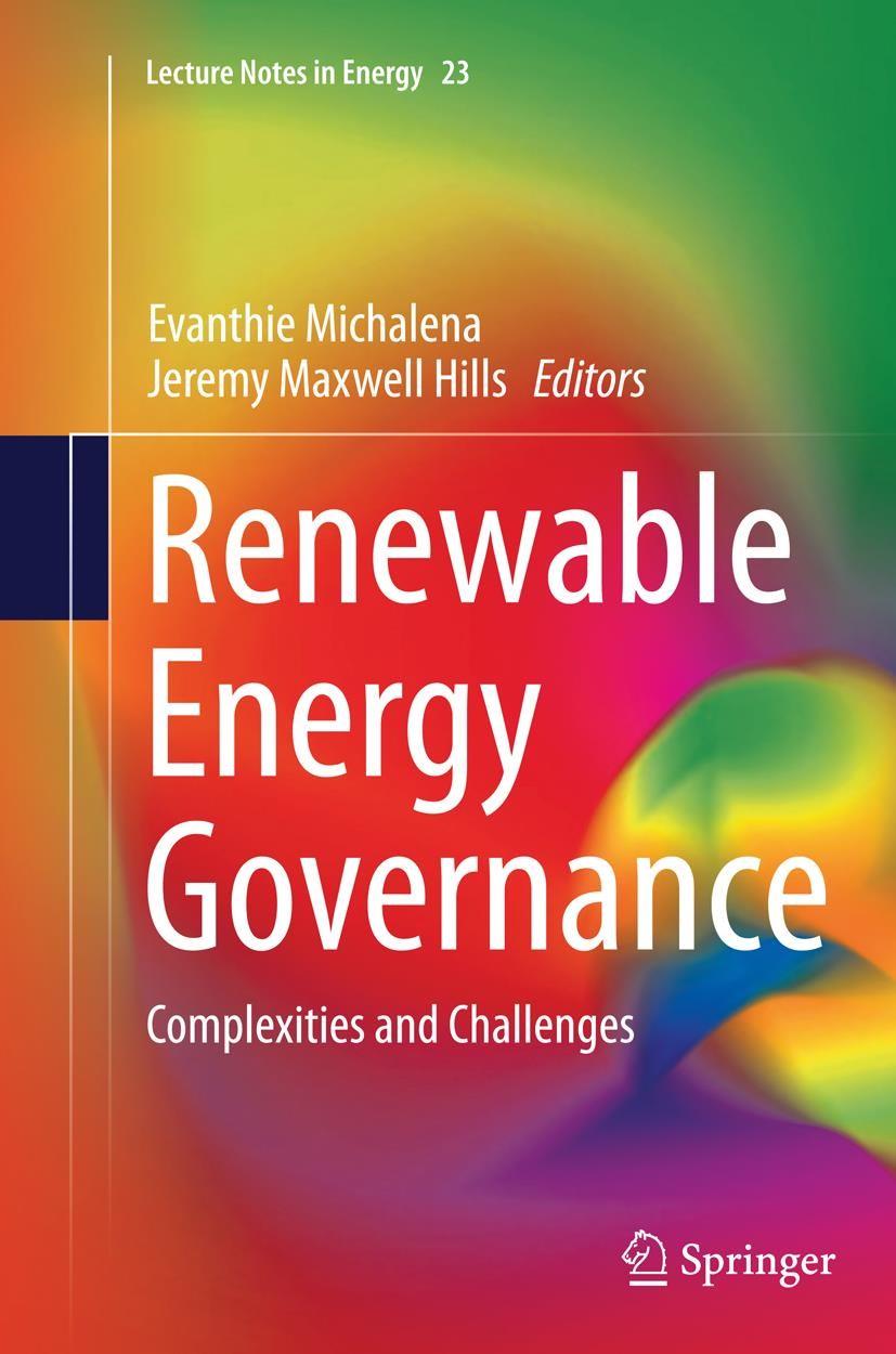 Abbildung von Michalena / Hills | Renewable Energy Governance | Softcover reprint of the original 1st ed. 2013 | 2016